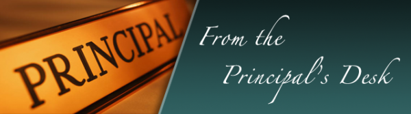 From the Principal's Desk – Nov 2013