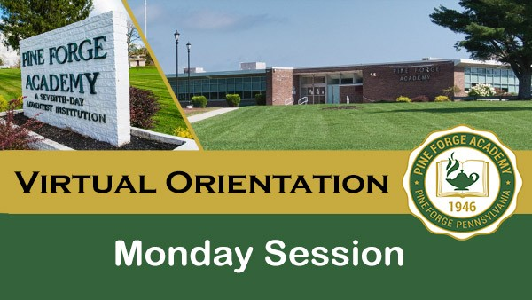 Virtual Orientation – Monday Session
